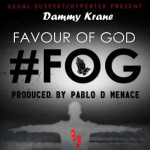 "Dammy Krane – ""Favour Of God"""