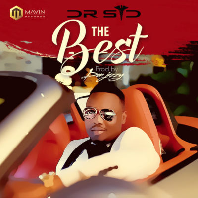 """VIDEO: Dr SID – """"The Best"""" (Prod by Don Jazzy)"""