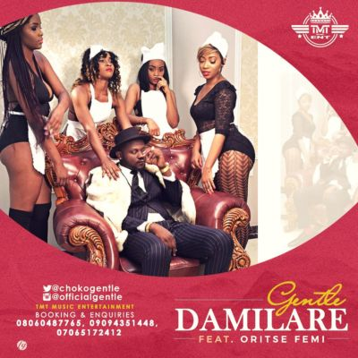 "Music – Gentle – ""Damilare"" ft. Oritsefemi"