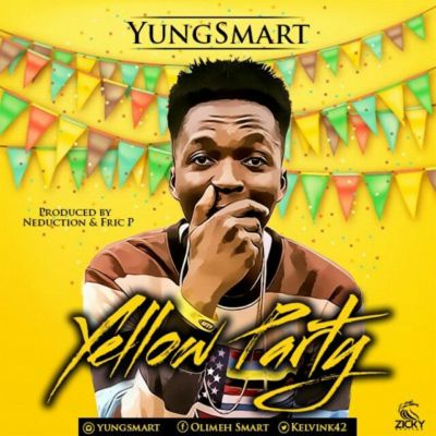 """Music – Young Smart – """"Yellow Party"""""""