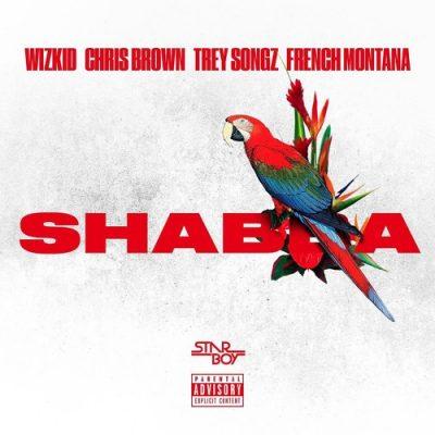 "Music – Wizkid – ""Shabba"" ft. Chris Brown, Trey Songz & French Montana"