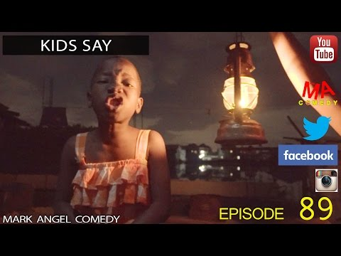 Comedy Video: Mark Angel Comedy Episode 89 – (Kids Say)