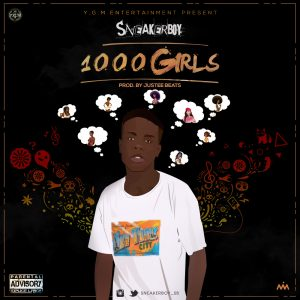 Music: Sneakerboy – 1000 Girls (Prod. by Justeebeats)