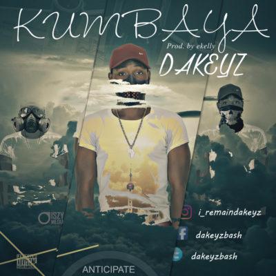 Music: DAKEYZ – Kumbaya (prod. E-Kelly)