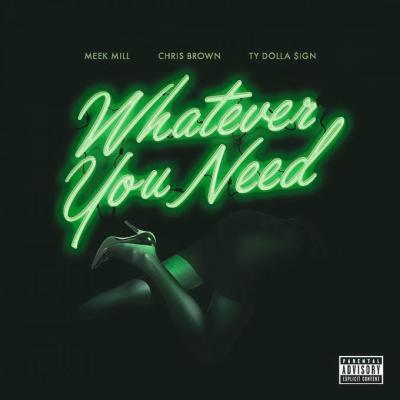 Music: Meek Mill – Whatever You Need Ft Chris Brown & Ty Dolla Sign