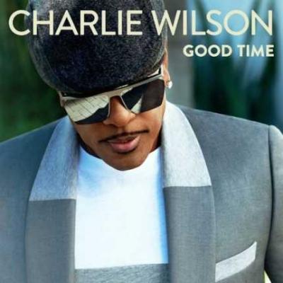 MP3 : Charlie Wilson – Good Time