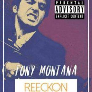 MP3 : Reeckon Wayt – Tony Montana