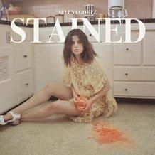 LYRICS/MP3 : Selena Gomez – Stained