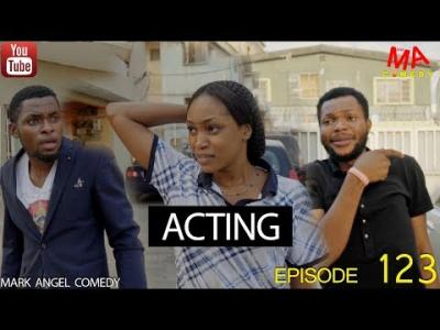 Video: Mark Angel Comedy – Acting (Episode 123)