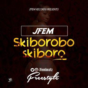MP3 : JFem – Skiborobo Skiboro (Freestyle)