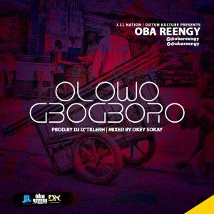 MP3 : Oba Reengy – Olowogbogboro