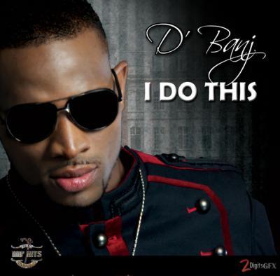 MP3 : D'banj – I do This