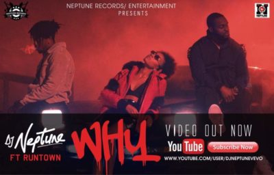 VIDEO: DJ Neptune – Why ft. Runtown