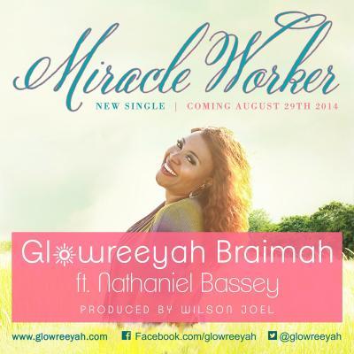 MP3 : Glowreeyah Braimah – Miracle Worker Ft. Nathaniel Bassey