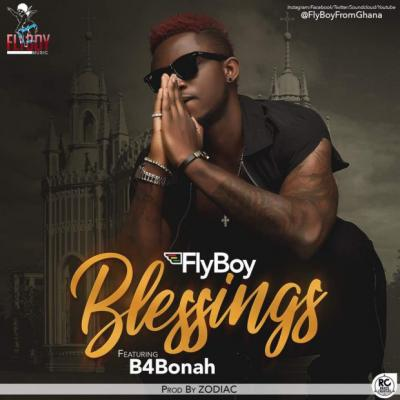 MP3 : FlyBoi – Blessings ft. B4Bonah (Prod by Zodiac)