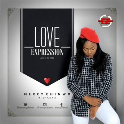 MP3 : Mercy Chinwo – Love Expression Ft. Shady B