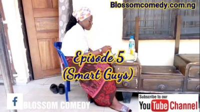 Blossom Comedy – Smart Guys(Episode 5)