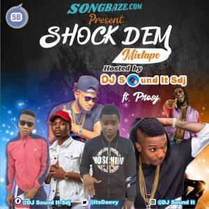 MIXTAPE: DJ Sound It Sdj – Shock Dem Mix