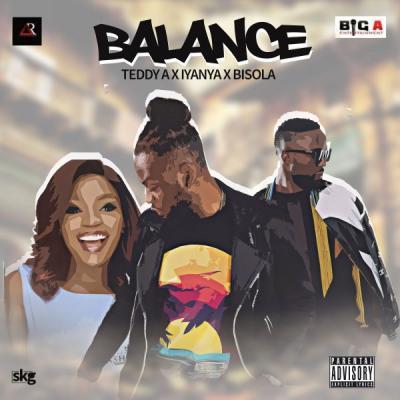 MP3 : Teddy A – Balance Ft Bisola X Iyanya