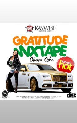 DJ Kaywise – Gratitude Mixtape (Oluwa Oshe)