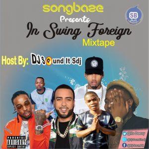 MIXTAPE: DJ Sound It Sdj – Swing Foreign Mix