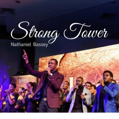 MP3 : Nathaniel Bassey – Strong Tower feat Glenn Gwazai
