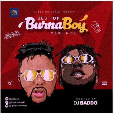 MIXTAPE: DJ Baddo – Best Of Burnaboy (Mix)