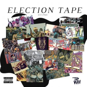 MIXTAPE: Election Tape by TopWAV