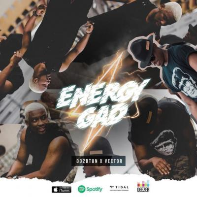 MP3 : Vector X Do2DTun – Energy Gad