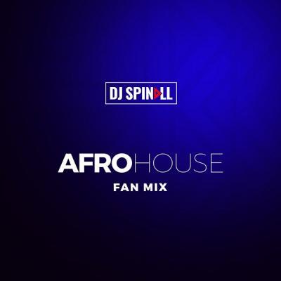 Mixtape: DJ Spinall – Afro House Mix