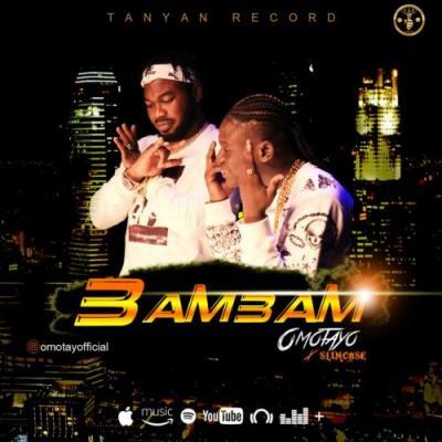 MP3: Omotayo Feat. Slimcase – Bam Bam