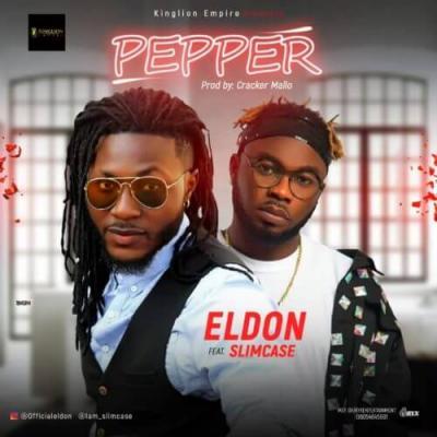 MP3: Eldon Ft. Slimcase – Pepper