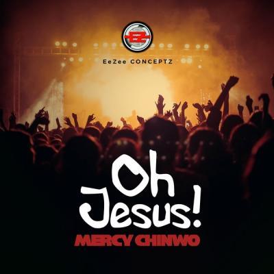 MP3: Mercy Chinwo – Oh Jesus