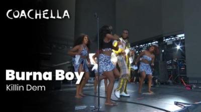 VIDEO: Burna Boy – Killin Dem (Live At Coachella)