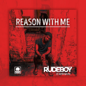 MP3: Rudeboy – Reason With Me