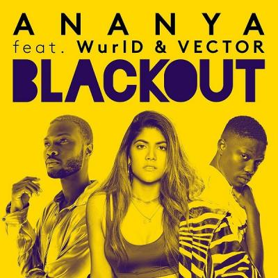 MP3: Ananya – Blackout Ft. Vector X Wurld