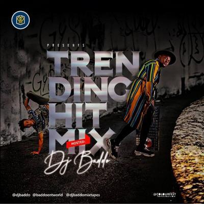 MIXTAPE: DJ Baddo – Trending Hit Mix
