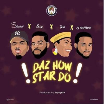 Lyrics: Skiibii x Falz x Teni x DJ Neptune – Daz How Star Do