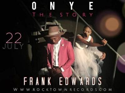 MP3: Frank Edwards – Onye (The Story)