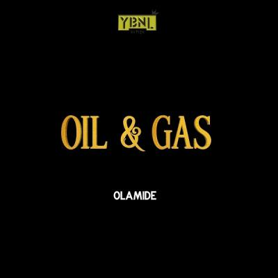 Instrumental: Olamide – Oil & Gas (Remake By S Sonic)