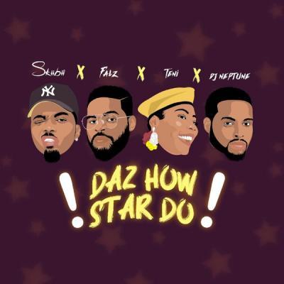 MP3: Skiibii – Daz How Star Do Ft. Falz x Teni x DJ Neptune