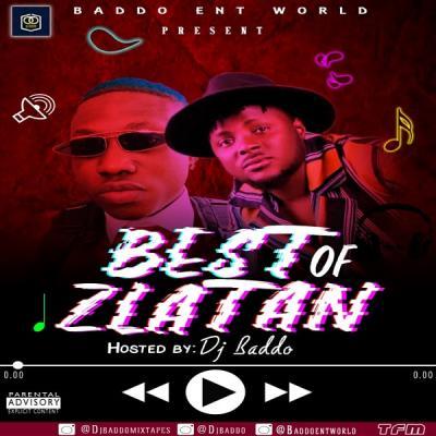 MIXTAPE: DJ Baddo – Best Of Zlatan Mix