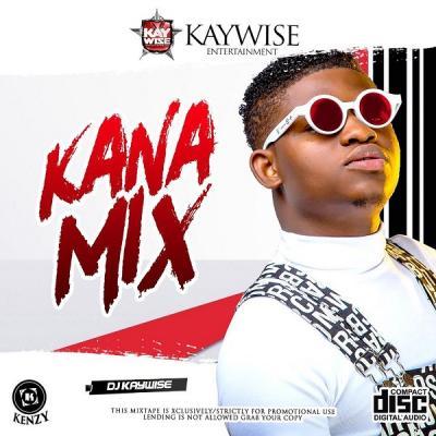 MIXTAPE: DJ Kaywise – Kana Mix