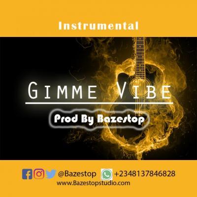 Freebeat: Gimme Vibe (Prod. Bazestop)