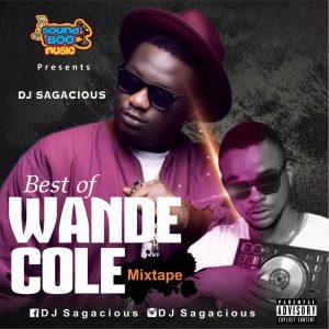 MIXTAPE: DJ Sagacious – Best Of Wande Coal Mix