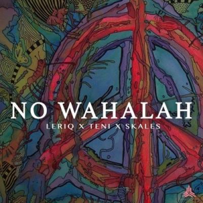 MP3: LeriQ – No Wahalah ft. Skales X Teni