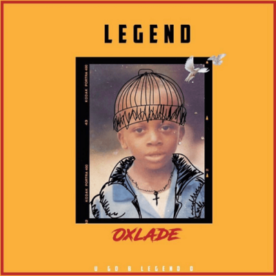 MP3 + VIDEO:  Oxlade – Legend