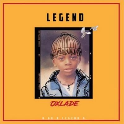 MP3: Oxlade – Legend