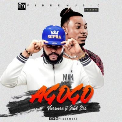 MP3 + VIDEO: Vicarman – Agogo ft. Solidstar