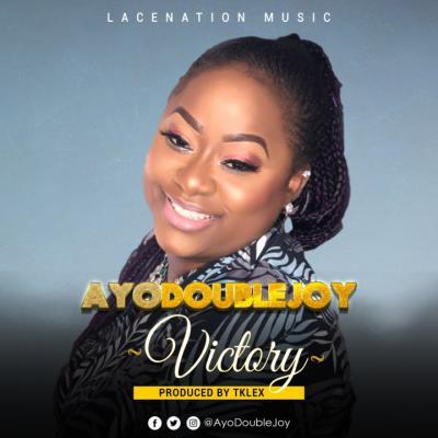 MP3: AyoDoubleJoy – Victory